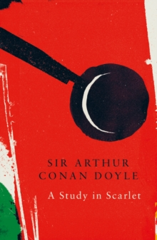 A Study in Scarlet (Legend Classics), Paperback / softback Book