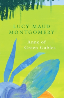 Anne of Green Gables (Legend Classics), Paperback / softback Book