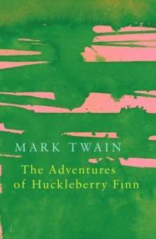 The Adventures of Huckleberry Finn (Legend Classics), Paperback Book