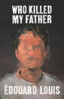 Who Killed My Father, Hardback Book