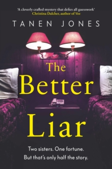 The Better Liar, Hardback Book