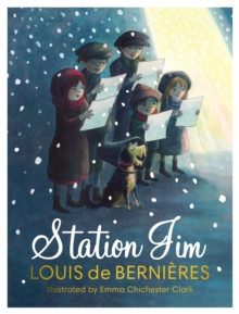 Station Jim : A sweet and heart-warming illustrated Christmas tale for all the family about one special dog's railway adventures., Hardback Book