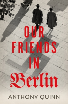 Our Friends in Berlin, Hardback Book