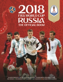2018 FIFA World Cup Russia (TM) The Official Book, Paperback Book
