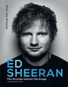 Ed Sheeran: Writing Out Loud, Hardback Book