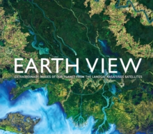 Earth View: Extraordinary Images from the Landsat NASA/USGS, Hardback Book