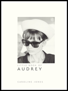 Little Book of Audrey Hepburn, Hardback Book