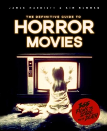 Horror: Films to Scare you to Death, Paperback / softback Book