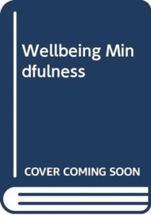 WELLBEING MINDFULNESS,  Book