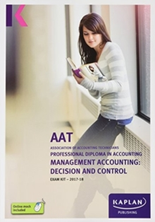 Management Accounting: Decision and Control - Exam Kit, Paperback Book