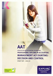 MANAGEMENT ACCOUNTING: DECISION AND CONTROL - STUDY TEXT, Paperback / softback Book