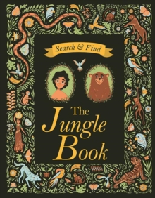 Search and Find The Jungle Book : A Rudyard Kipling Search and Find Book, Hardback Book