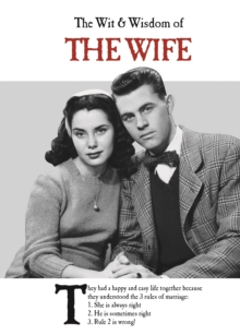 The Wit and Wisdom of the Wife, Hardback Book