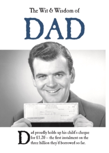 The Wit and Wisdom of Dad, Hardback Book