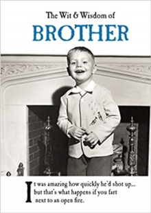 The Wit and Wisdom of Brother, Hardback Book