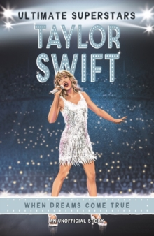Ultimate Superstars: Taylor Swift, Paperback / softback Book