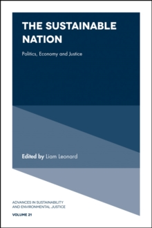 The Sustainable Nation : Politics, Economy and Justice, Hardback Book