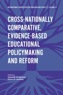 Cross-nationally Comparative, Evidence-based Educational Policymaking and Reform, Hardback Book