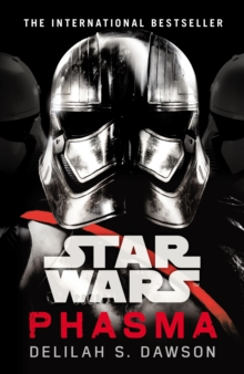 Star Wars: Phasma : Journey to Star Wars: The Last Jedi, Paperback Book