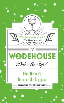 Mulliner's Buck-U-Uppo : (Wodehouse Pick-Me-Up), Paperback / softback Book