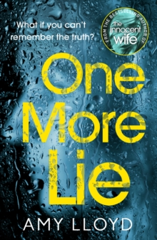 One More Lie : This chilling psychological thriller will hook you from page one, Paperback / softback Book