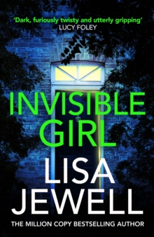 Invisible Girl : Discover the bestselling new thriller from the author of The Family Upstairs, Paperback / softback Book