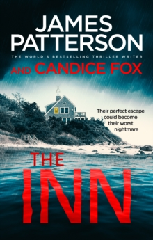 The Inn : Their perfect escape could become their worst nightmare, Paperback / softback Book