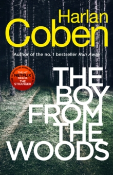 The Boy from the Woods : From the #1 bestselling creator of the hit Netflix series The Stranger, Paperback / softback Book