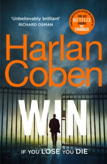 Win : New from the #1 bestselling creator of the hit Netflix series The Stranger, Paperback / softback Book