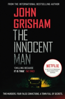 The Innocent Man : The true crime thriller behind the hit Netflix series, Paperback / softback Book