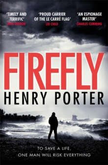 Firefly : The must-read thriller ripped from today's headlines, Hardback Book