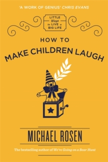 How to Make Children Laugh, Hardback Book