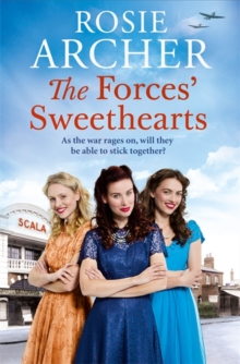 The Forces' Sweethearts : The Bluebird Girls 3, Hardback Book