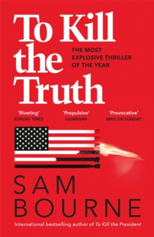 To Kill the Truth, Paperback / softback Book