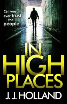In High Places : A gripping thriller from the bestselling author of Lock the Door, Paperback / softback Book