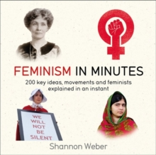 Feminism in Minutes, Paperback / softback Book