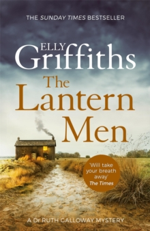 The Lantern Men : Dr Ruth Galloway Mysteries 12, Paperback / softback Book