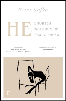 He: Shorter Writings of Franz Kafka  (riverrun editions), Paperback / softback Book