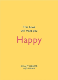 This Book Will Make You Happy, Hardback Book