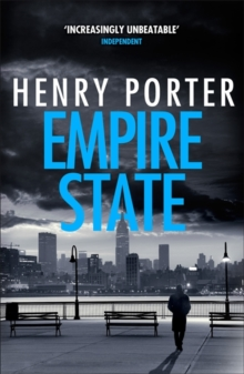 Empire State : A nail-biting  thriller set in the high-stakes aftermath of 9/11, Paperback / softback Book