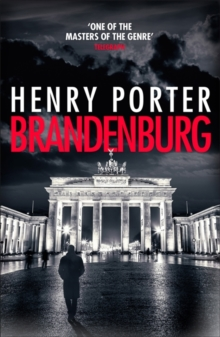 Brandenburg : A prize-winning historical thriller about the fall of the Berlin Wall, Paperback / softback Book