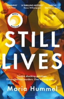Still Lives : The stunning Reese Witherspoon Book Club thriller!, Hardback Book