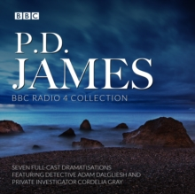 P.D. James BBC Radio Drama Collection : Seven full-cast dramatisations, eAudiobook MP3 eaudioBook