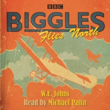 Biggles Flies North, CD-Audio Book