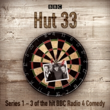 Hut 33: The Complete Series 1-3 : The hit BBC Radio 4 comedy, eAudiobook MP3 eaudioBook
