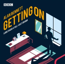 Getting On : A BBC Radio 4 full-cast drama, CD-Audio Book