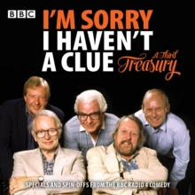 I'm Sorry I Haven't A Clue: A Third Treasury : Specials and spin-offs from the BBC Radio 4 comedy, eAudiobook MP3 eaudioBook