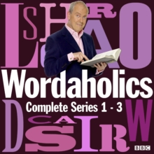 Wordaholics: The Complete Series 1-3 : The word-obsessed BBC comedy panel show, eAudiobook MP3 eaudioBook