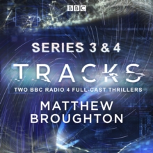 Tracks: Series 3 and 4 : Two BBC Radio 4 full-cast thrillers, eAudiobook MP3 eaudioBook