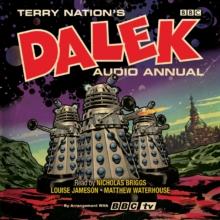 The Dalek Audio Annual : Dalek Stories from the Doctor Who universe, eAudiobook MP3 eaudioBook